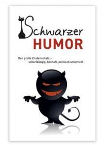 Schwarzer Humor: Der große Zitatenschatz